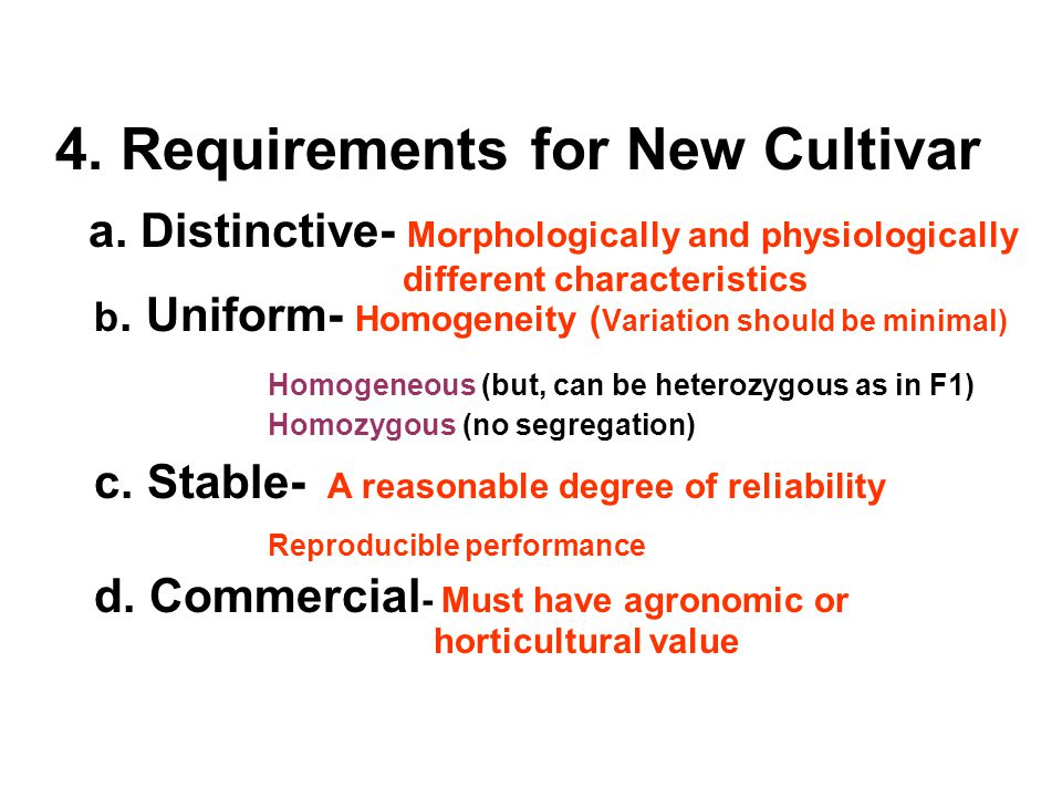 4. Requirements for New Cultivar a.