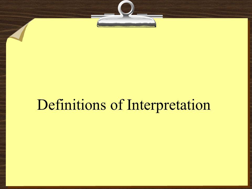 Definitions of Interpretation