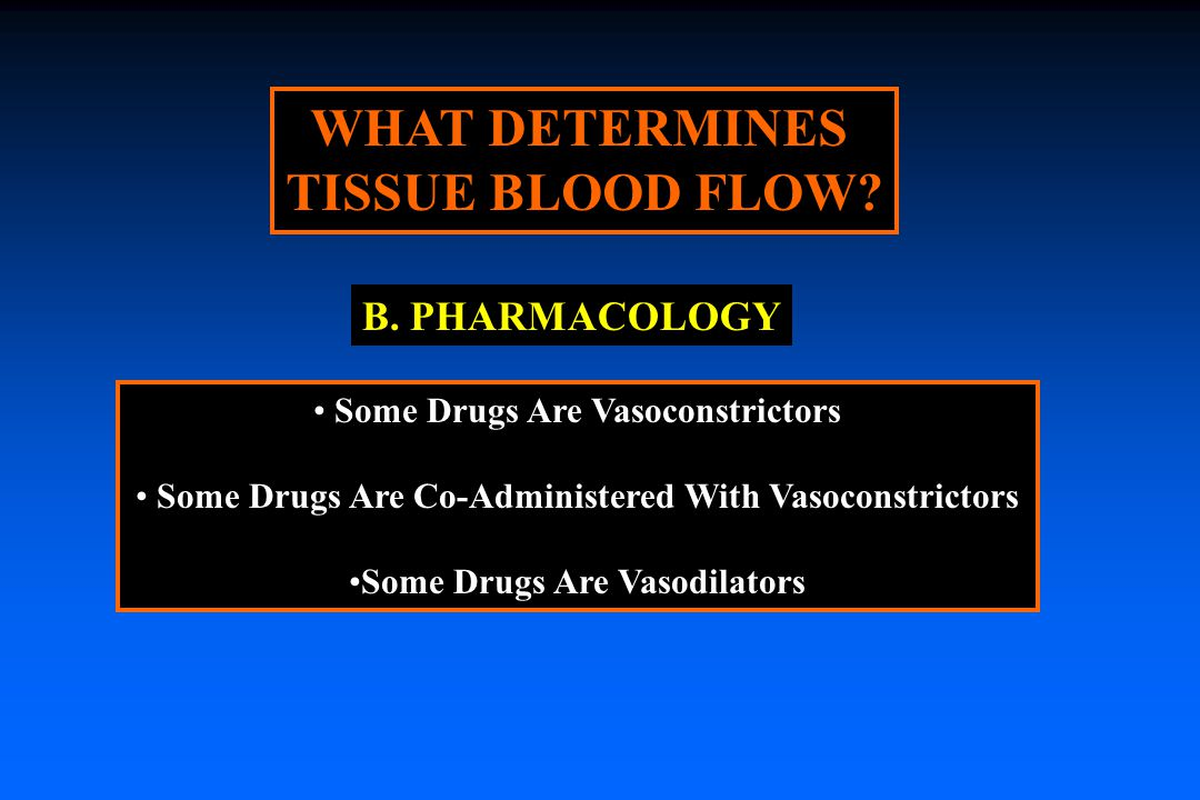 WHAT DETERMINES TISSUE BLOOD FLOW.