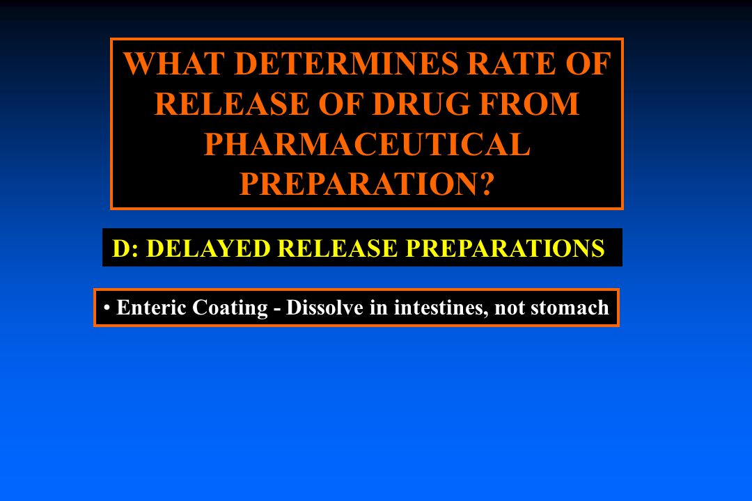 WHAT DETERMINES RATE OF RELEASE OF DRUG FROM PHARMACEUTICAL PREPARATION.