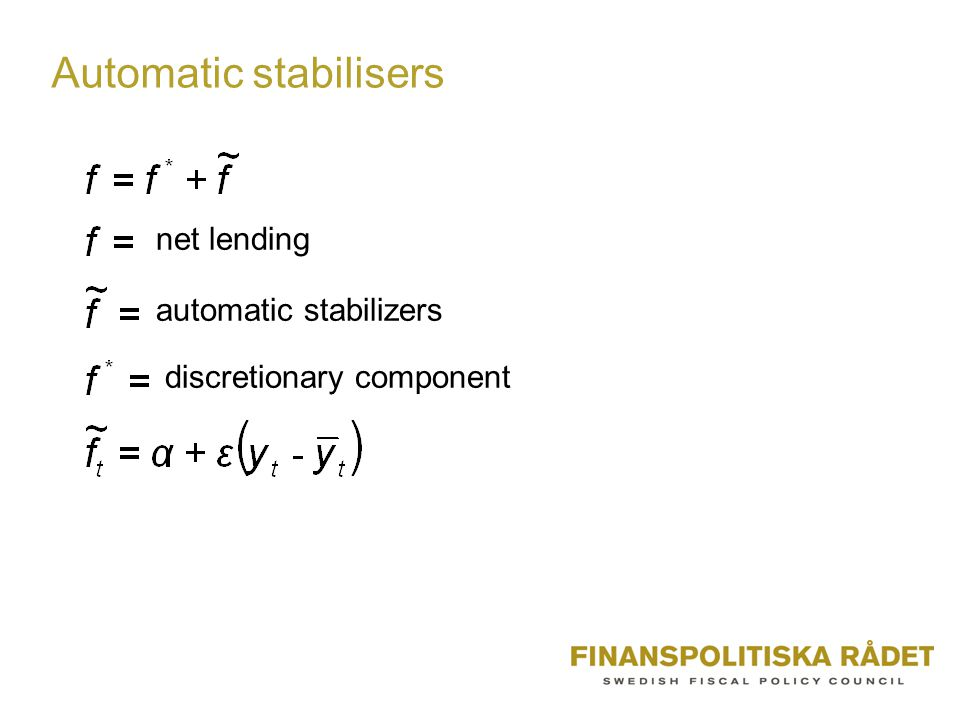 Automatic stabilisers net lending automatic stabilizers discretionary component