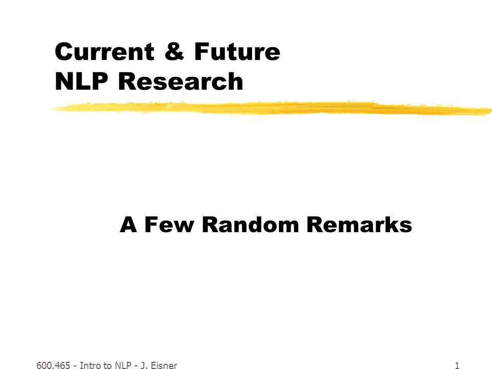 600.465 - Intro to NLP - J.Eisner12 IE for the masses.