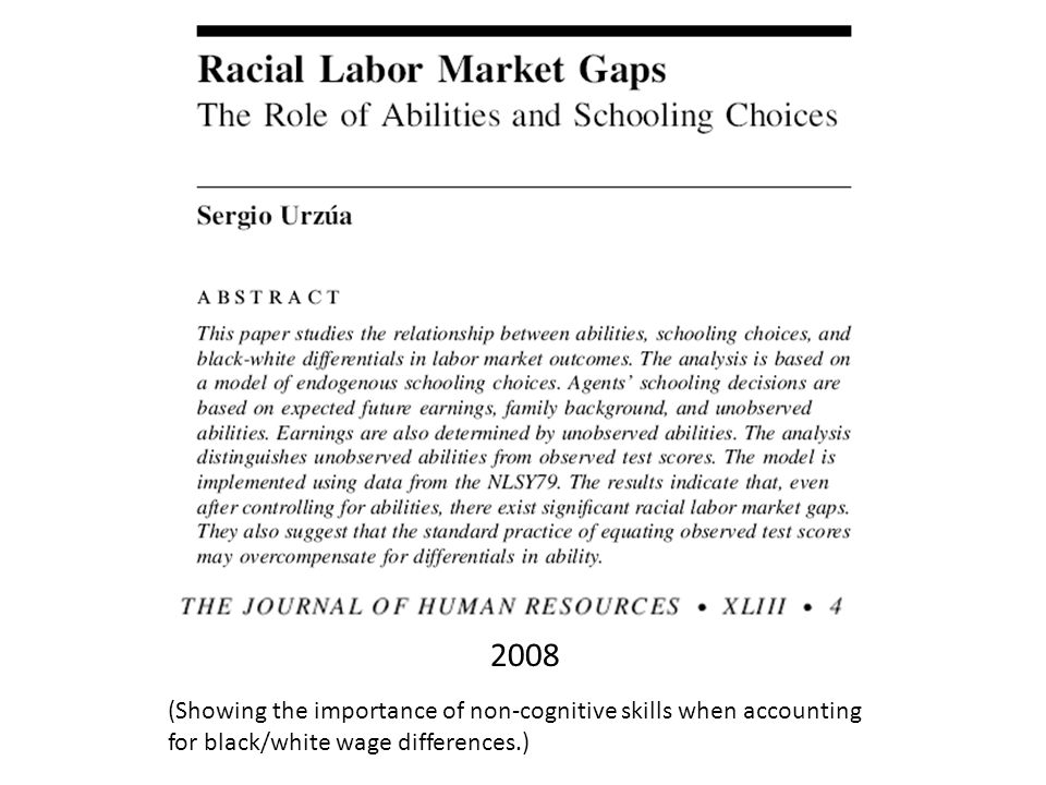 2008 (Showing the importance of non-cognitive skills when accounting for black/white wage differences.)