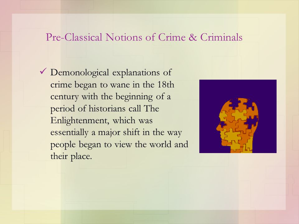A Bridge between the Classical and Positivist School Bentham: the fact that he recognized internal and external constraints on free will and rationality leads us to believe that Bentham may have been both the last of the old classical criminologists and the first of the positivist criminologists