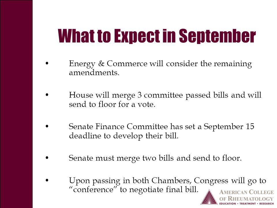 What to Expect in September Energy & Commerce will consider the remaining amendments.