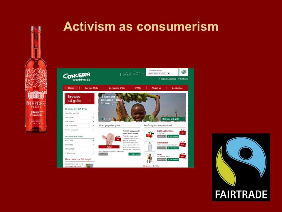Activism as consumerism