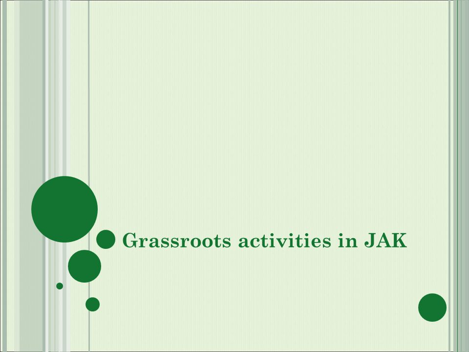 Grassroots activities in JAK