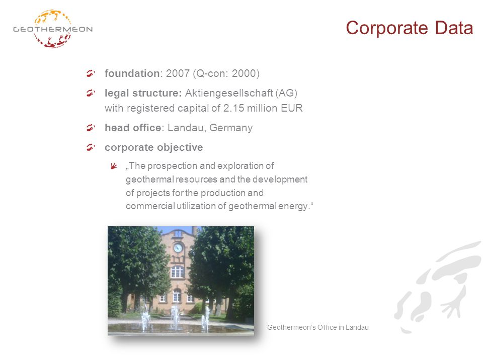 foundation: 2007 (Q-con: 2000) legal structure: Aktiengesellschaft (AG) with registered capital of 2.15 million EUR head office: Landau, Germany corpo