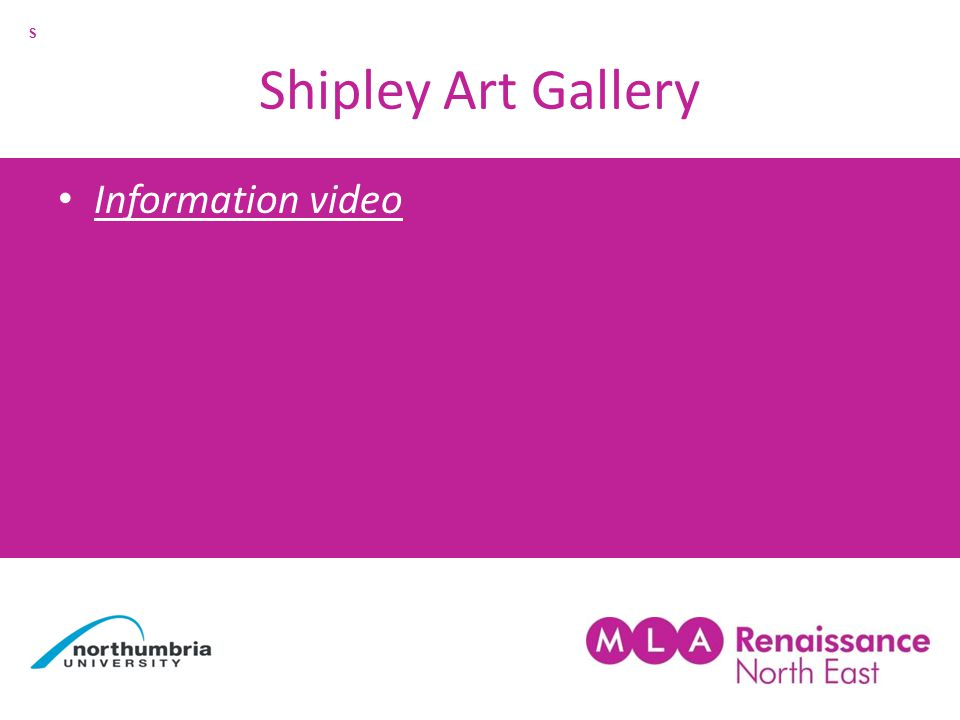 Shipley Art Gallery Information video S