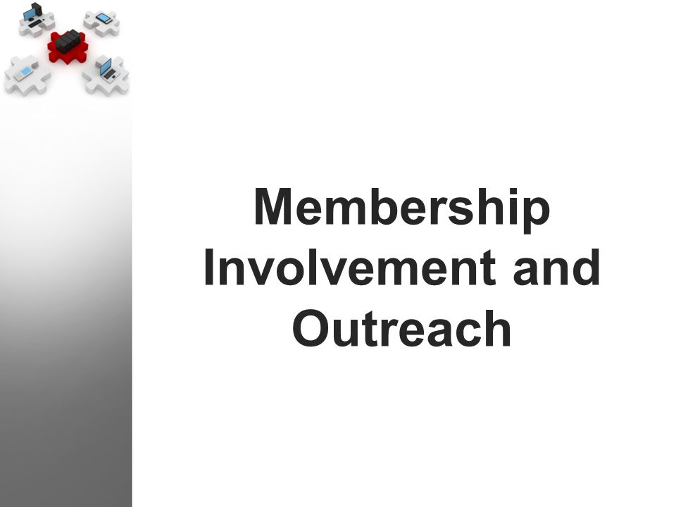 Membership Involvement and Outreach