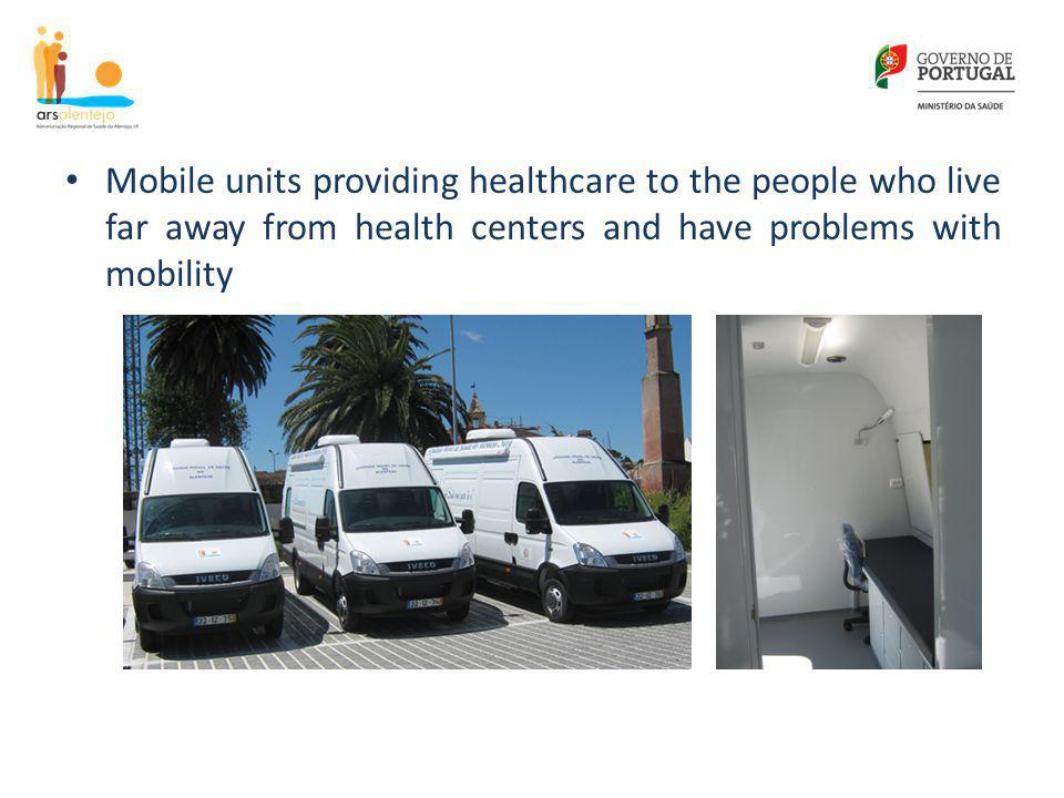 Mobile units providing healthcare to the people who live far away from health centers and have problems with mobility