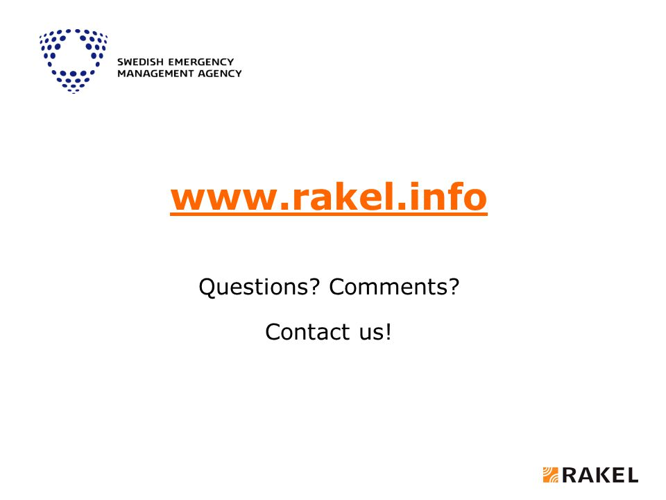 www.rakel.info Questions? Comments? Contact us!