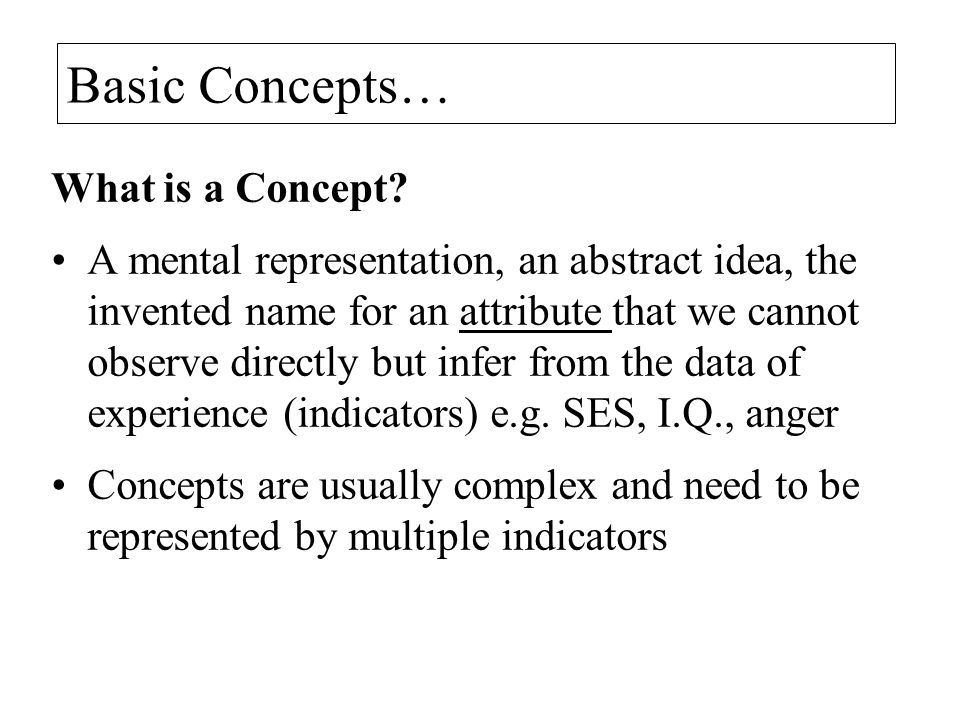 Basic Concepts… What is a Concept.