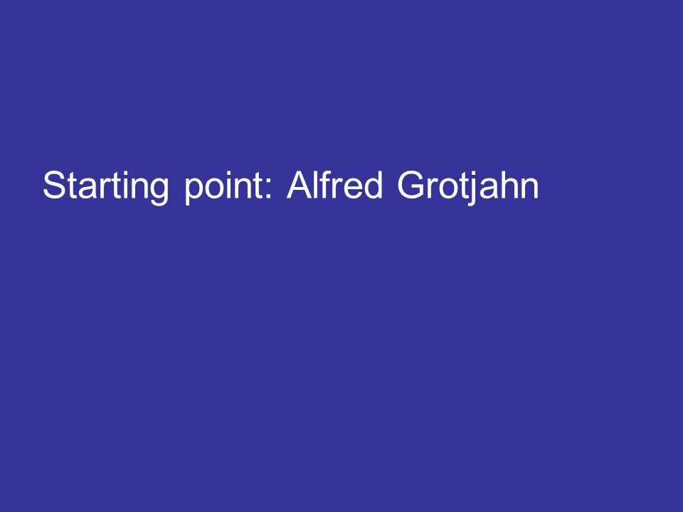 Starting point: Alfred Grotjahn