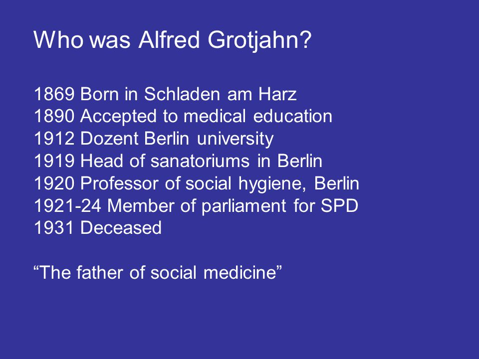 Who was Alfred Grotjahn.