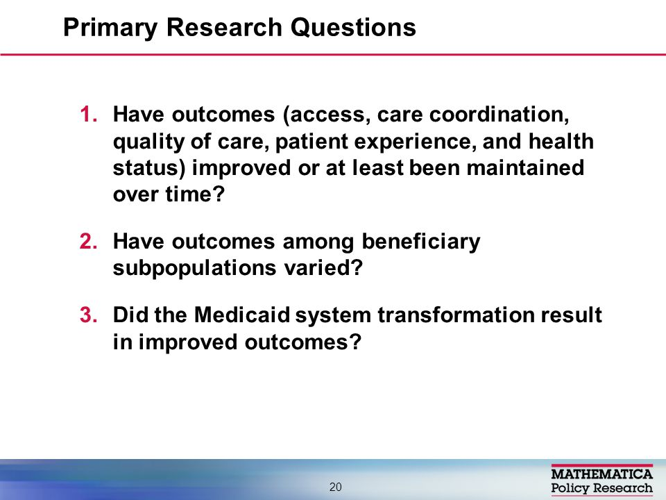 1.Have outcomes (access, care coordination, quality of care, patient experience, and health status) improved or at least been maintained over time.