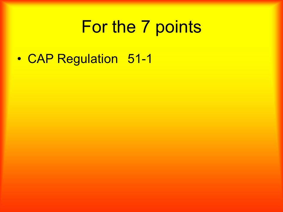 For 7 points What CAP Regulations refers to the DDR Program