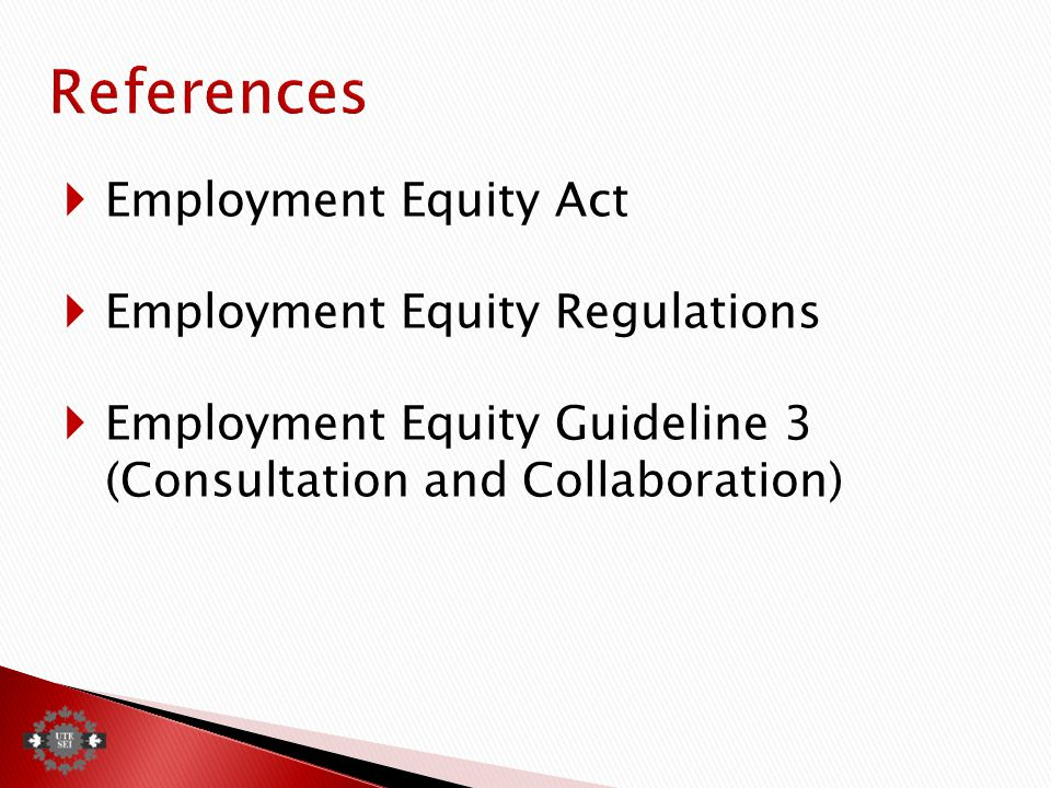  Employment Equity Act  Employment Equity Regulations  Employment Equity Guideline 3 (Consultation and Collaboration)