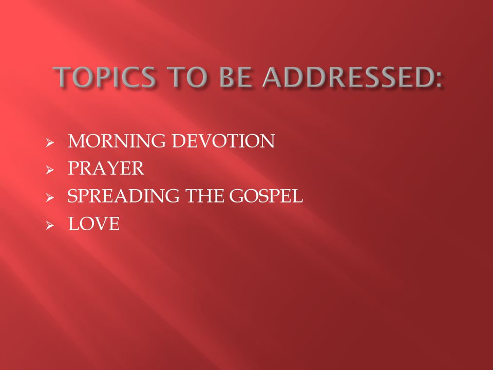 MORNING DEVOTION  PRAYER  SPREADING THE GOSPEL  LOVE