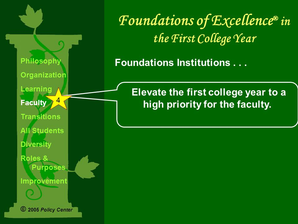 Elevate the first college year to a high priority for the faculty.