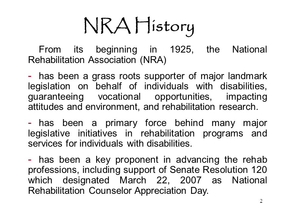 3 NRA's Vision and Mission VISION NRA seeks to eliminate barriers to the employment and/or productivity of individuals with disabilities.