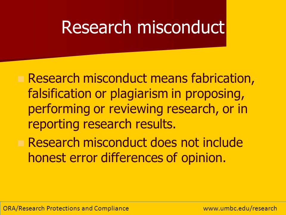Research misconduct Research misconduct means fabrication, falsification or plagiarism in proposing, performing or reviewing research, or in reporting research results.