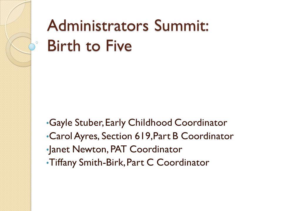Agenda I.Welcome II. Early Childhood (Birth to Five) Program Descriptions III.