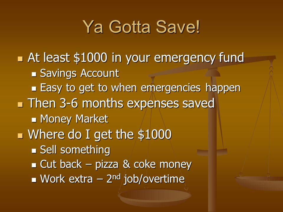 Ya Gotta Save.