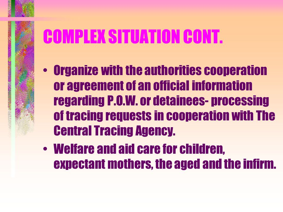 COMPLEX SITUATION CONT.