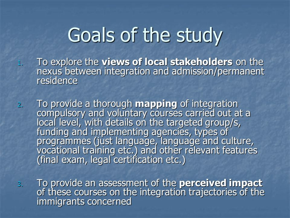 Goals of the study 1.