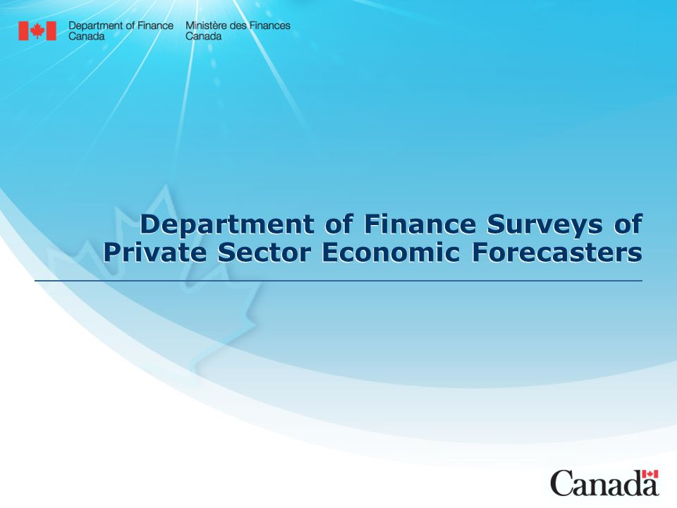 Department of Finance Surveys of Private Sector Economic Forecasters