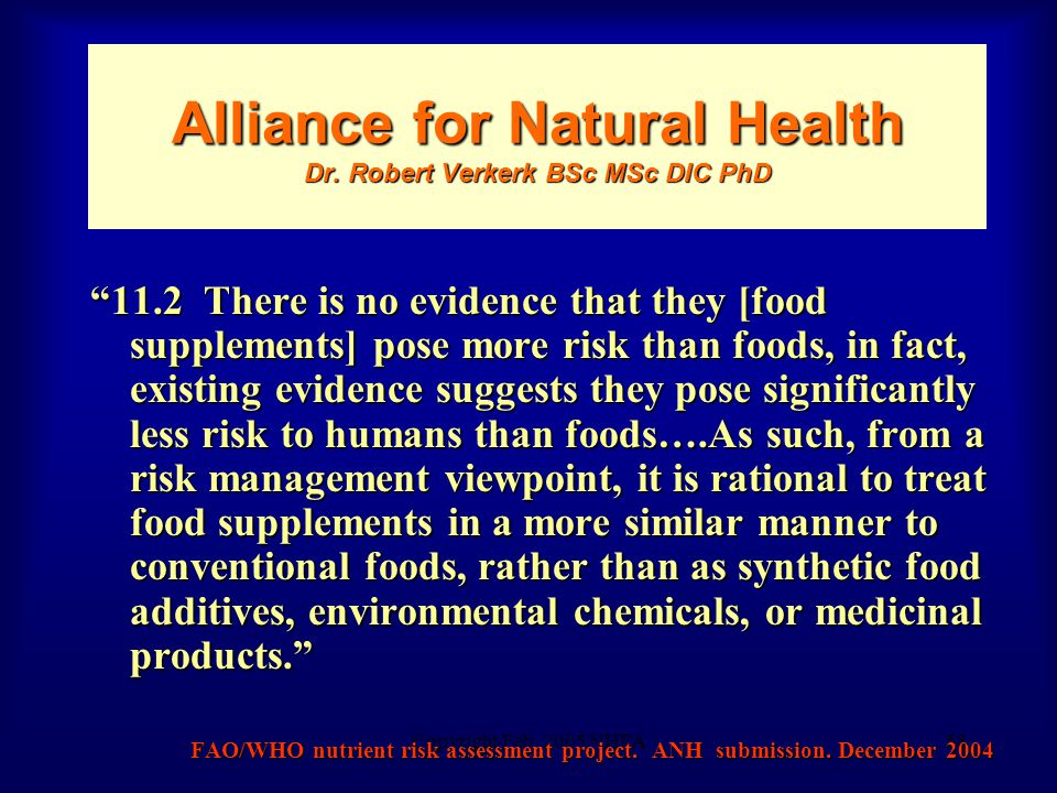 Copyright Feb. 2005 NHFA58 Alliance for Natural Health Dr.