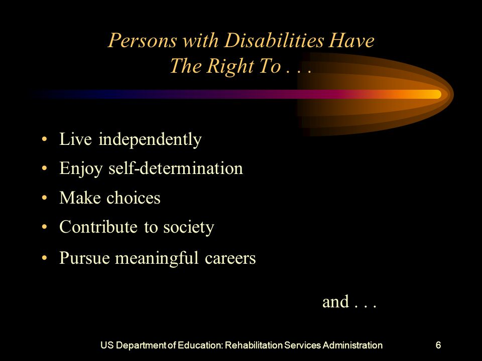 6 Persons with Disabilities Have The Right To...