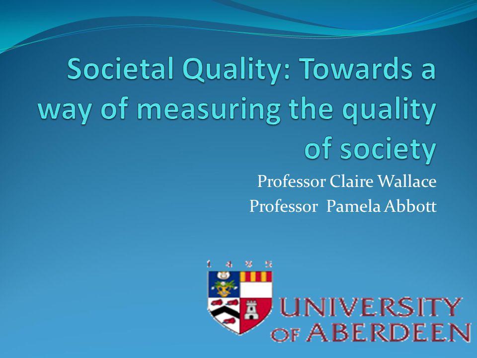 Professor Claire Wallace Professor Pamela Abbott