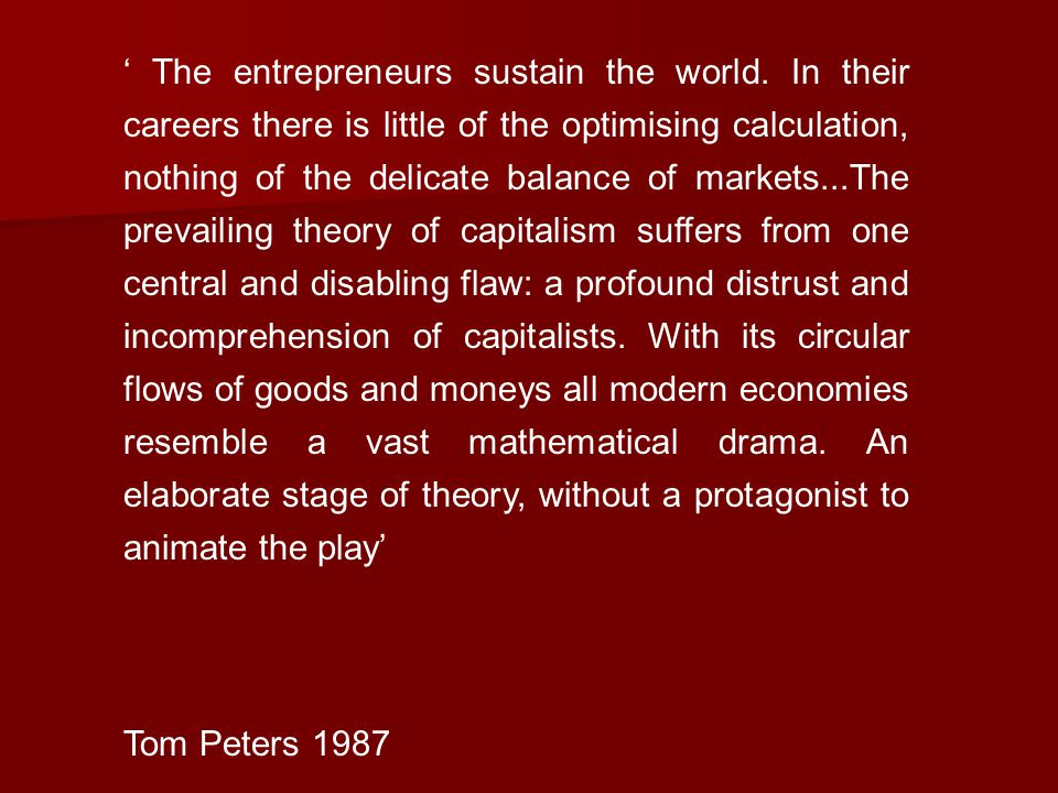 ' The entrepreneurs sustain the world.