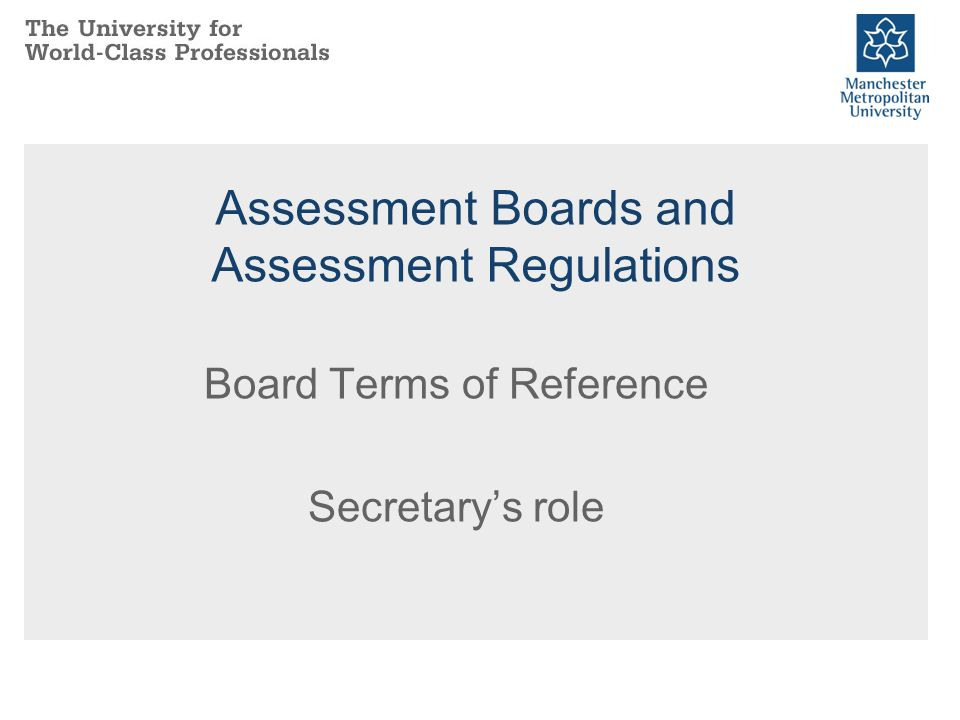 Assessment Boards and Assessment Regulations Board Terms of Reference Secretary's role