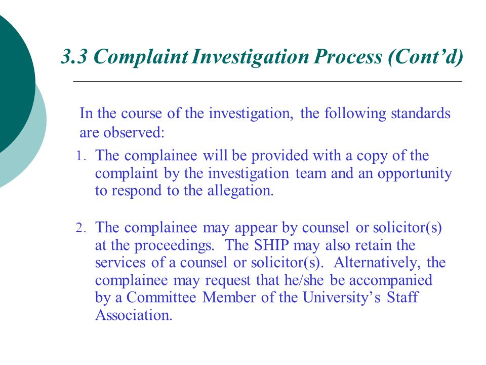 In the course of the investigation, the following standards are observed: 1.
