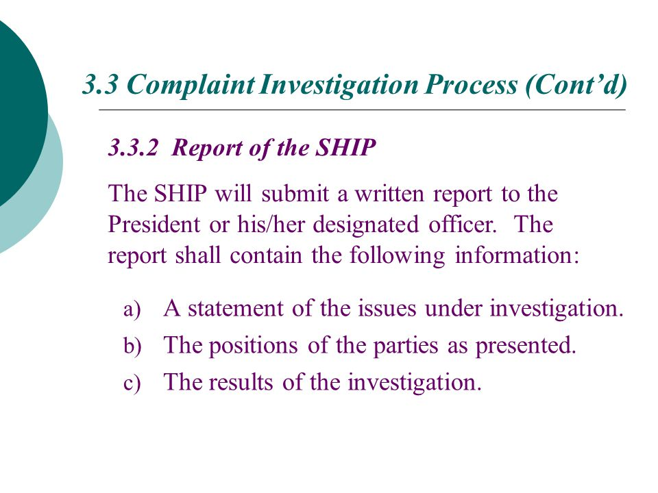 a) A statement of the issues under investigation. b) The positions of the parties as presented.