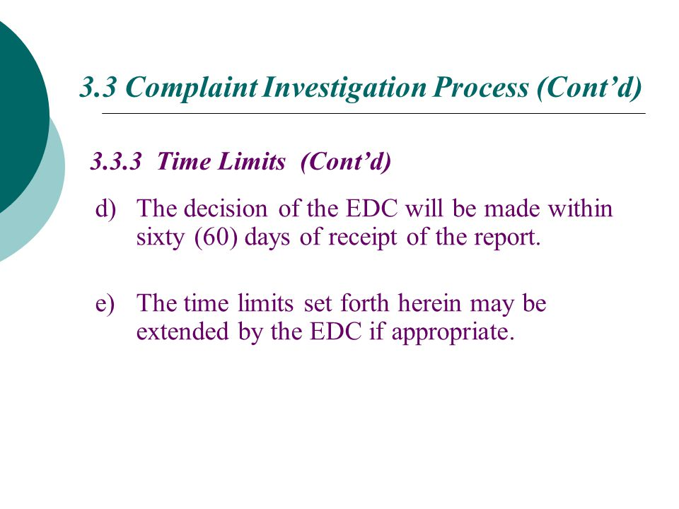 d)The decision of the EDC will be made within sixty (60) days of receipt of the report.