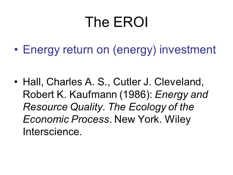 Applications of EROI E.g.