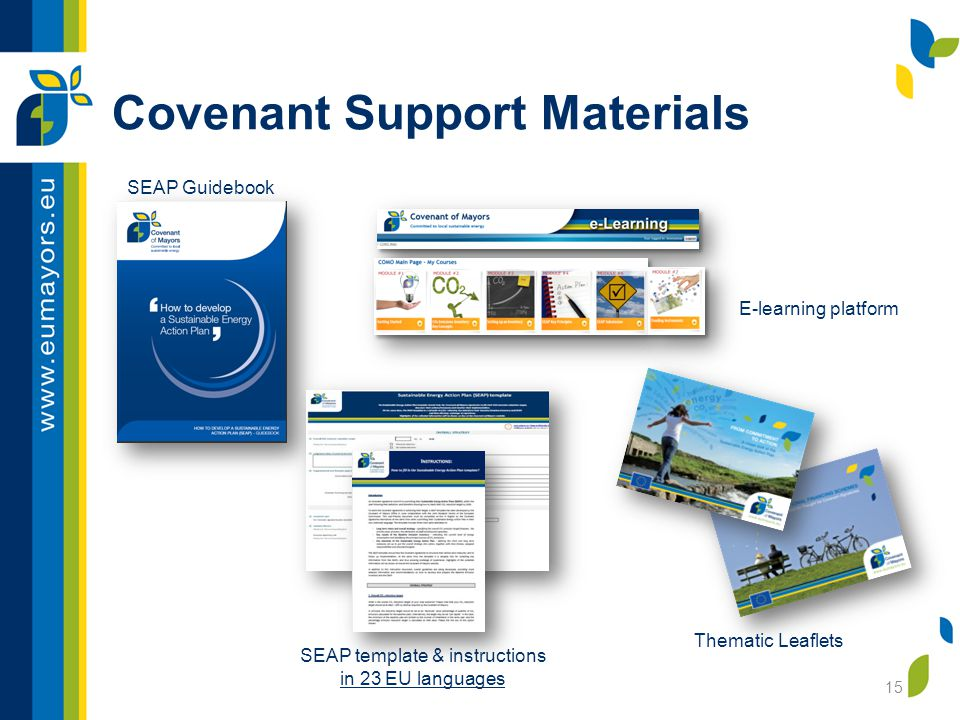 Covenant Support Materials 15 SEAP template & instructions in 23 EU languages SEAP Guidebook Thematic Leaflets E-learning platform