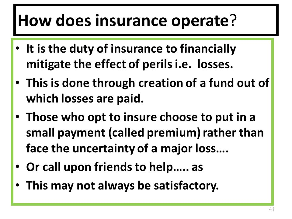 How does insurance operate.