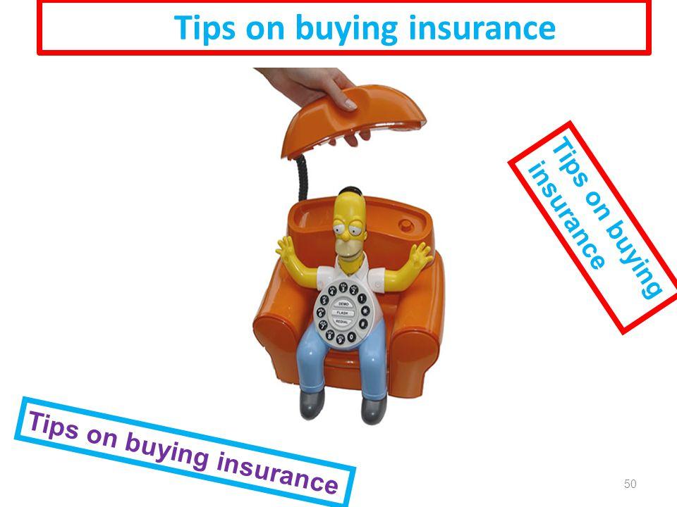 Tips on buying insurance Tips on buying insurance Tips on buying insurance 50