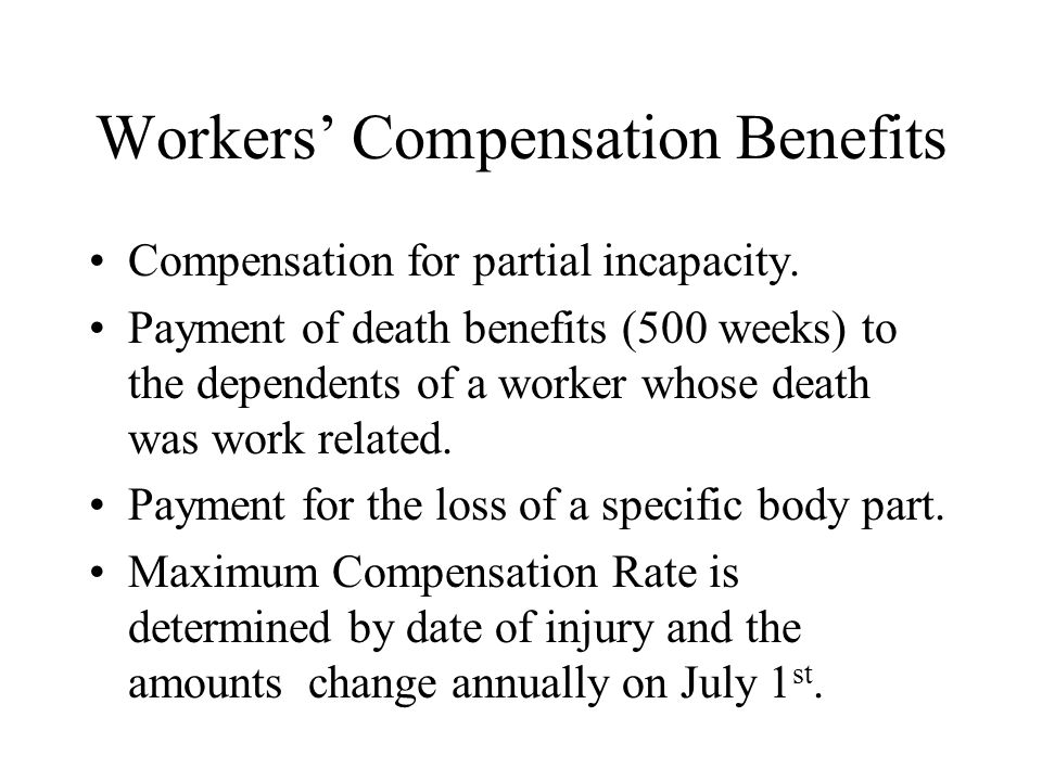Workers' Compensation Benefits Compensation for partial incapacity.