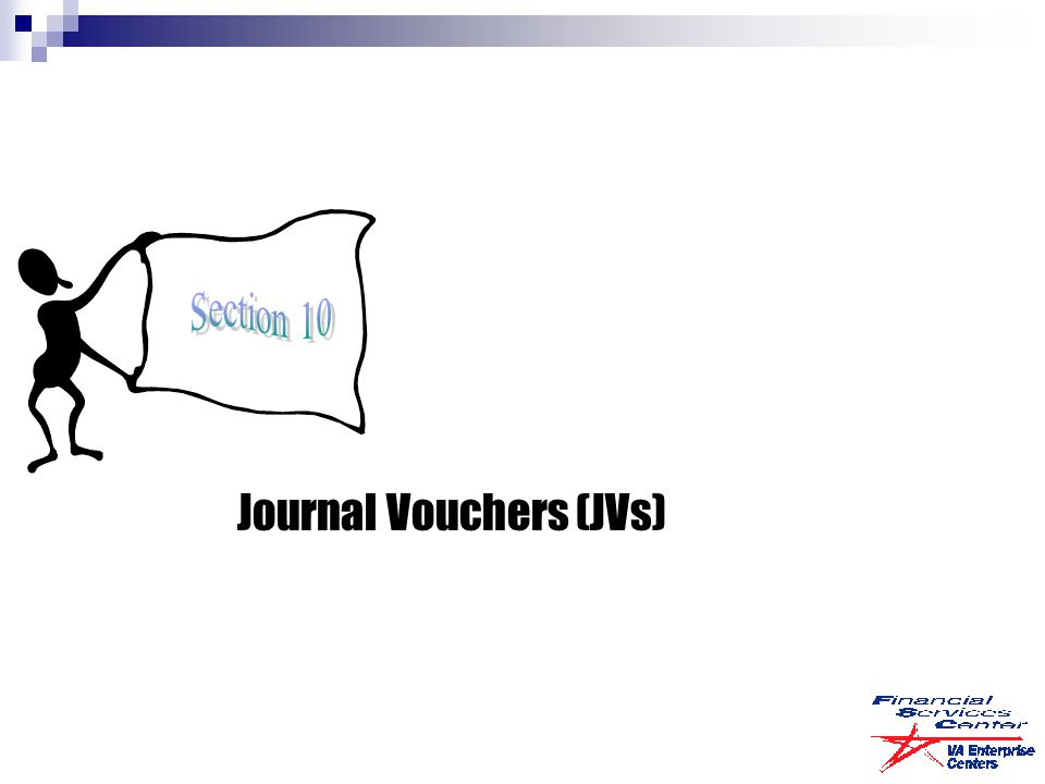 Journal Vouchers (JVs)