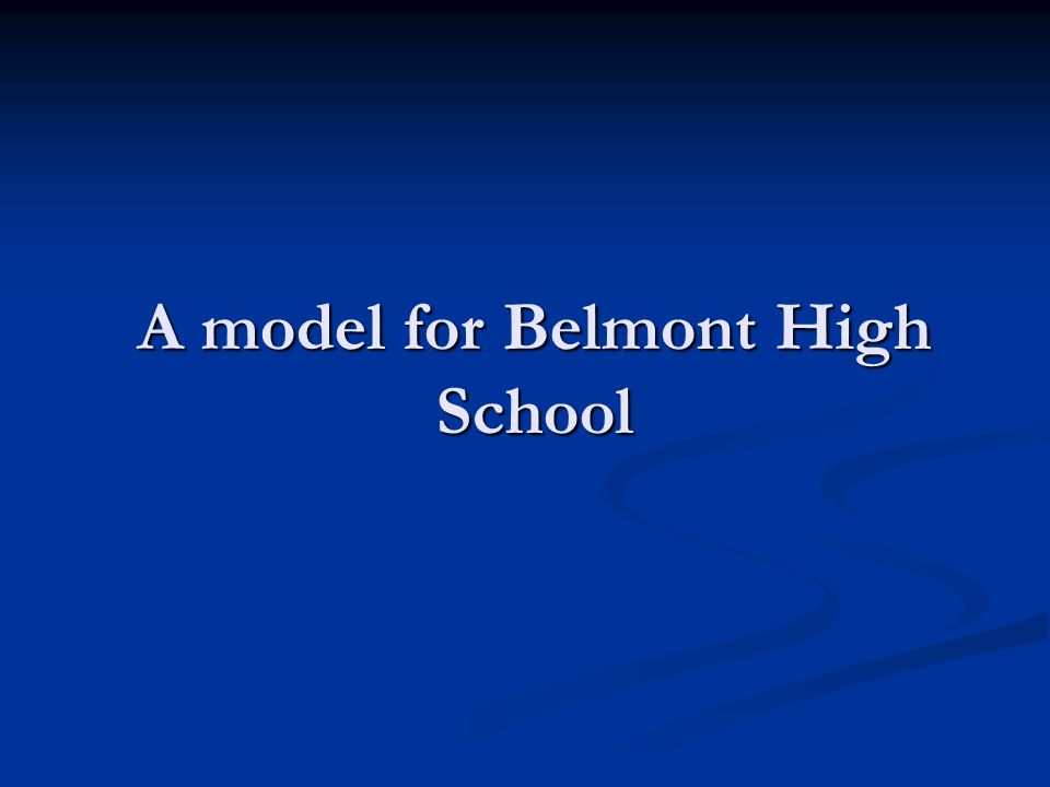 A model for Belmont High School