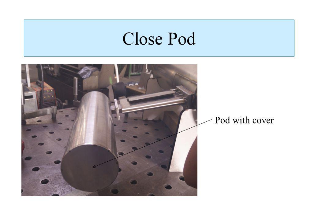 Close Pod Pod with cover