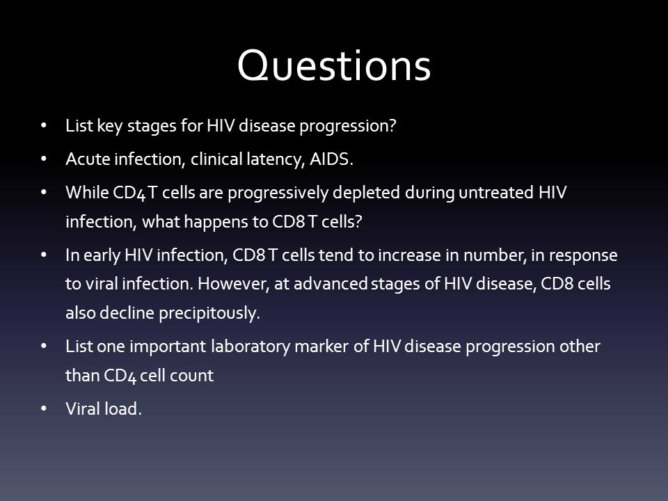 Questions List key stages for HIV disease progression.