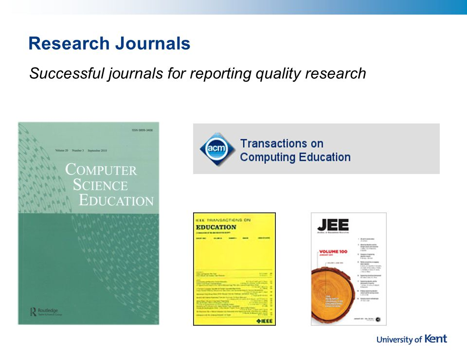 Research Journals Successful journals for reporting quality research