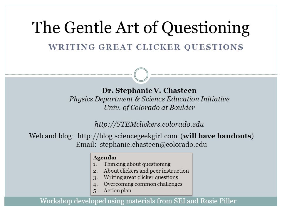 Tips for writing clicker questions* 12 Don't make them too easy.